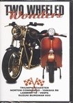1209  Two Wheeled Wonders DVD