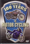 82695   A Tribute to 100 Years of Motor Cycling DVD